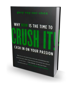 Crush It! Cash In On Your Passion by Gary Vaynerchuk